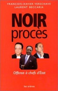 Noir procès : offense à chefs d'Etat