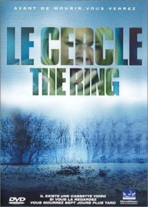 Le Cercle (The Ring)